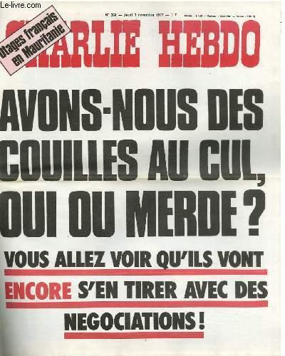 CHARLIE HEBDO N°364 - OTAGES FRANCAIS EN MAURITANIE - AVONS NOUS DES COUILLES AU CUL, OUI OU MERDE , VOUS ALLEZ VOIR QU'ILS VONT ENCORE S'EN TIRER AVEC DES NEGOCIATIONS