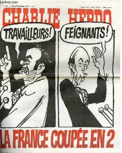CHARLIE HEBDO N°370 - TRAVAILLEURS ! FEIGNANTS ! LA FRANCE COUPE EN DEUX