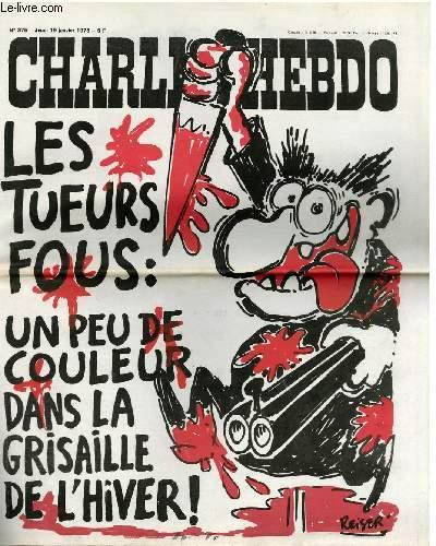 CHARLIE HEBDO N°375 - LES TUEURS FOUS : UN PEU DE COULEUR DANS LA GRISAILLE DE L'HIVER !
