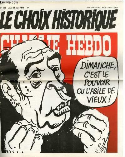 CHARLIE HEBDO N°383 - LE CHOIX HISTORIQUE