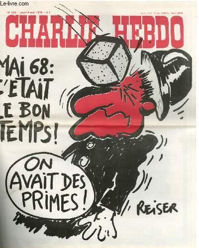 CHARLIE HEBDO N°390 - MAI 68 - C'ETAIT LE BON TEMPS