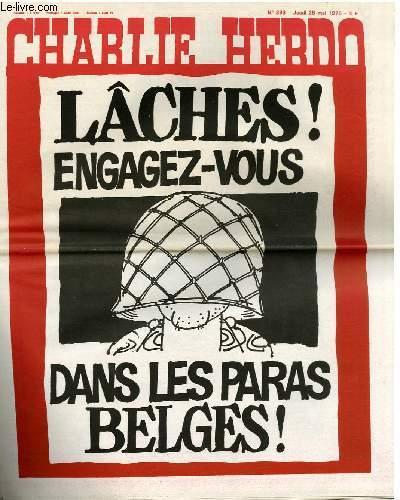 CHARLIE HEBDO N°393 - LÂCHES ! ENGAGEZ-VOUS DANS LES PARAS BELGES !