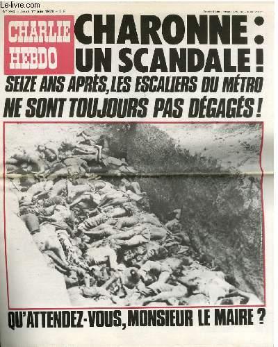 CHARLIE HEBDO N°394 - CHARONNE : UN SCANDALE ! SEIZE ANS APRES, LES ESCALIERS DU METRO NE SONT TOUJOURS PAS DEGAGES ! QU'ATTENDEZ-VOUS M. LE MAIRE ?