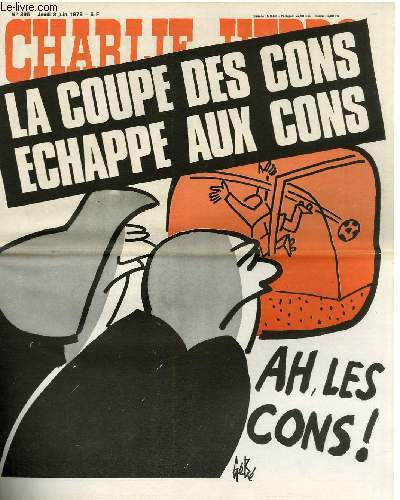 CHARLIE HEBDO N°395 - LA COUPE DES CONS ECHAPPE AUX COINS