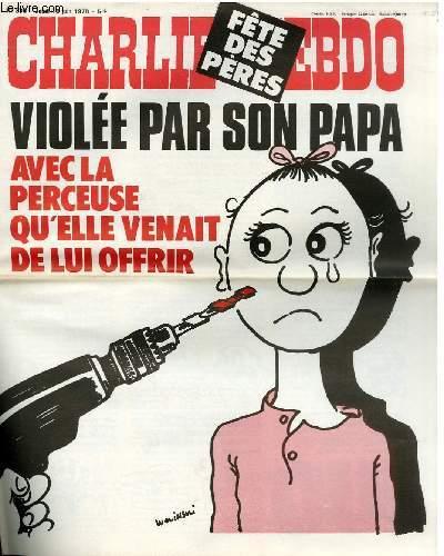 CHARLIE HEBDO N°396 - FÊTE DES PERES. VIOLEE PAR SON PAPA AVEC LA PERCEUSE QU'ELLE VENAIT DE LUI OFFRIR