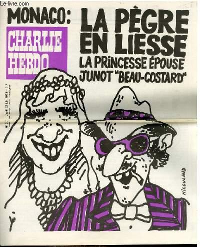 CHARLIE HEBDO N°397 - MONACO : LA PEGRE EN LIESSE, LA PRINCESSE EPOUSE JUNOT