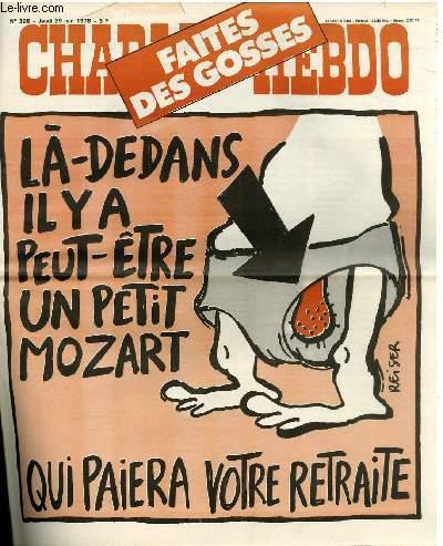 CHARLIE HEBDO N°398 - FAITES DES GOSSES. LA-DEDANS IL Y A PEUT-ÊTRE UN PETIT MOZART QUI PAIERA VOTRE RETRAITE !