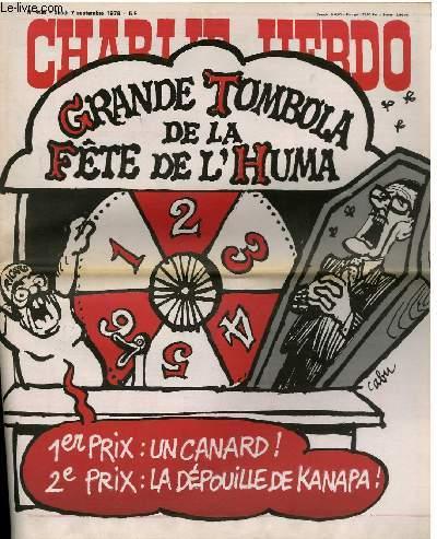CHARLIE HEBDO N°408 - GRANDE TOMBOLA DE LA FÊTE DE L'HUMA 1er PRIX : UN CANARD 2e PRIX : LA DEPUILLE DE KANAPA