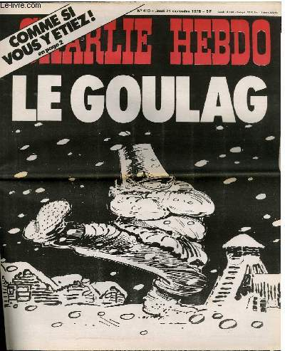 CHARLIE HEBDO N°410 - LE GOULAG COMME SI VOUS Y ETIEZ