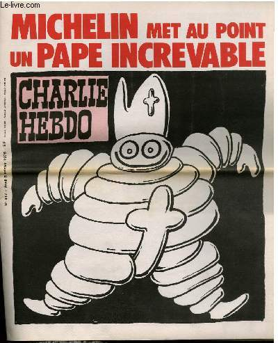 CHARLIE HEBDO N°412 - MICHELIN? MET AU POINT UN PAPE INCREVABLE
