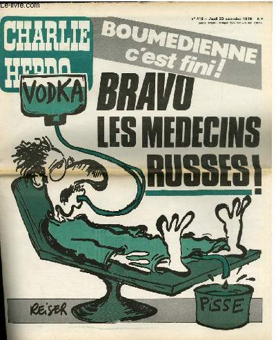 CHARLIE HEBDO N°419 - BOUMEDIENNE C'EST FINI ! BRAVO LES MEDECINS RUSSES