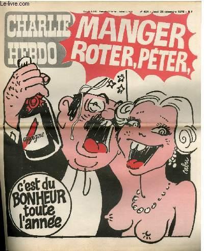 CHARLIE HEBDO N°424 - MANGER ROTER PETER C'EST DU BONHEUR TOUTE L'ANNEE
