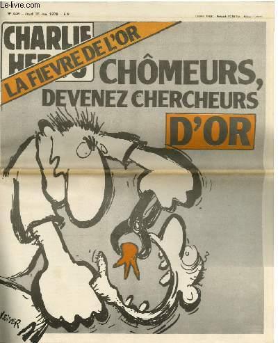 CHARLIE HEBDO N°446 - LA FIEVRE DE L'OR, CHÔMEURS DEVENEZ CHERCHEURS D'OR !
