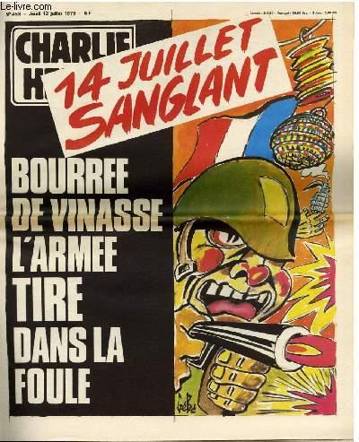CHARLIE HEBDO N�453 - 14 JUILLET SANGLANT; BOURRE DE VINASSE L'ARMEE TIRE DANS LA FOULE