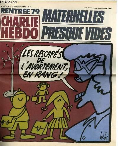CHARLIE HEBDO N°461 - RENTRE 1979 MATERNELLE PRESQUE VIDES