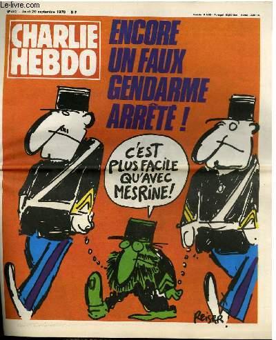 CHARLIE HEBDO N°462 - ENCORE UN FAUX GENDARME ARRÊTE