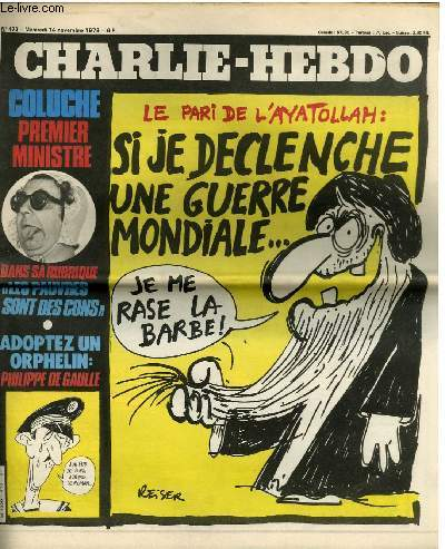 CHARLIE HEBDO N°470 - LE PARI DE L'AYATOLLAH : SI JE DECLENCHJE UNE GUERRE MONDIALE JE ME RASE LA BARBE