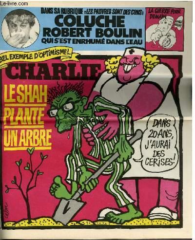 CHARLIE HEBDO N°473 - LE SHAH PLANTE UN ARBRE