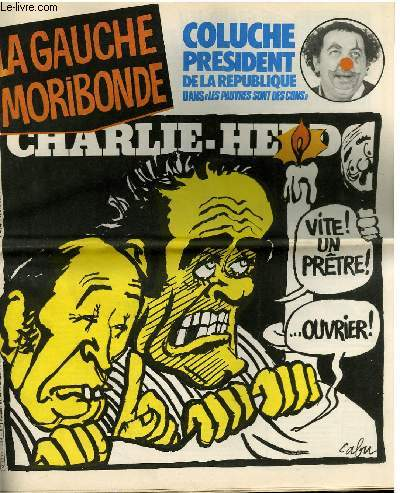 CHARLIE HEBDO N°474 - LA GAUCHE MORIBONDE