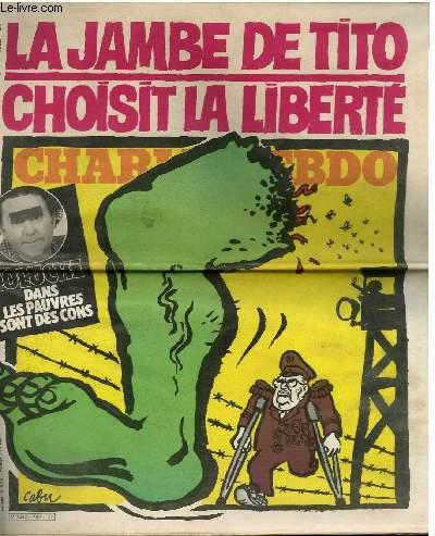 CHARLIE HEBDO N°480 - LA JAMBE DE TITO CHOISIT LA LIBERTE