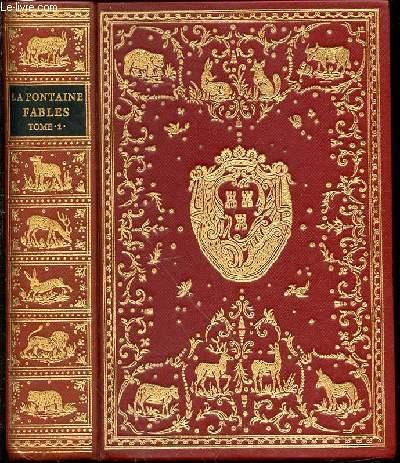 FABLES DE LA FONTAINE - TOME 1 AVEC LES FIGURES D'OUDRY PARUES DANS L'EDITION DESAINT ET SAILLANT DE 1755.