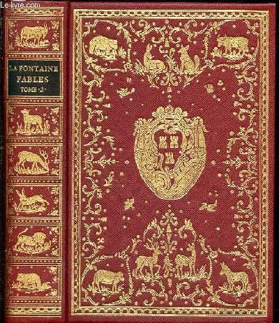 FABLES DE LA FONTAINE - TOME 2 AVEC LES FIGURES D'OUDRY PARUES DANS L'EDITION DESAINT ET SAILLANT DE 1755.