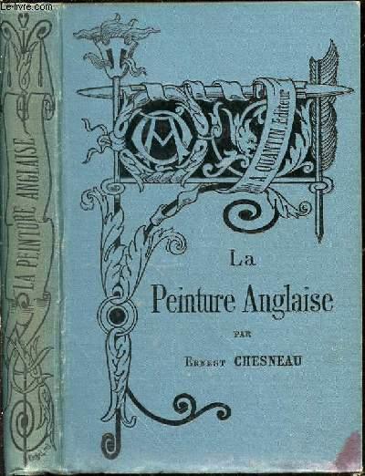 LA PEINTURE ANGLAISE - Bibliothèque de l'Enseignement des Beaux-Arts.