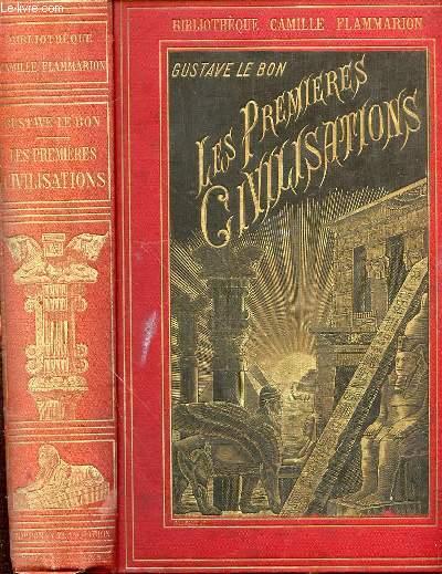 LES PREMIERES CIVILISATIONS - BIBLIOTHEQUE CAMILLE FLAMMARION.