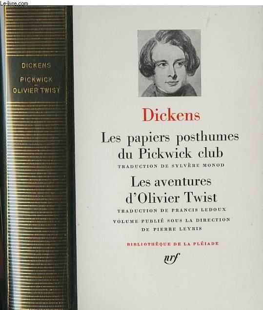 Les papiers posthumes du Pickwick, traduction de Sylvère Monod - Les aventures d'Olivier Twist, traduction de Prancis Ledoux.