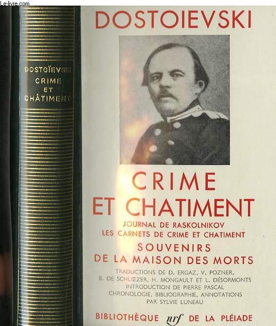 Crime et Châtiment - Journal de Raskolnikov, Les carnets de crime et châtiment, Souvenirs de la maison des morts.