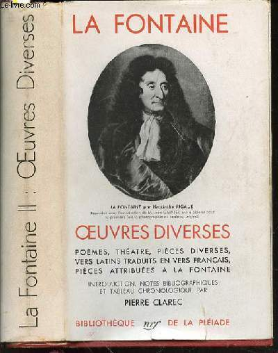 OEUVRES DIVERSES : POEMES, THEATRE, PIECES DIVERSES, VERS LATINS TRADUITS EN VERS FRANCAIS, PIECES ATTRIBUEES A LA FONTAINE - TOME 2.
