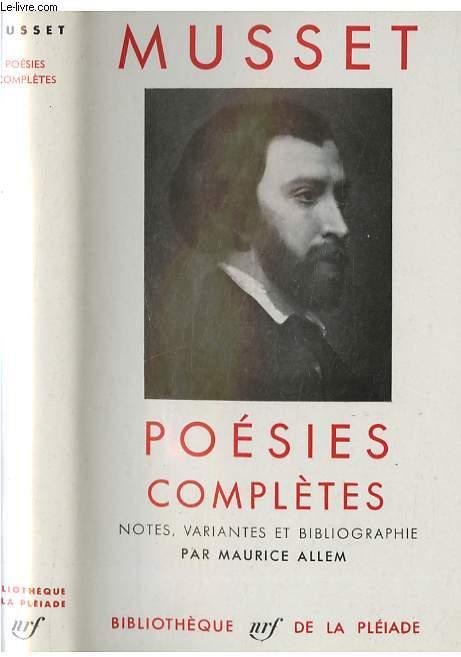 Poésies complètes - Notes, variantes et bibliographie par Maurice Allem.