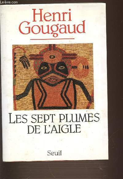 LES SEPT PLUMES DE L'AIGLE.