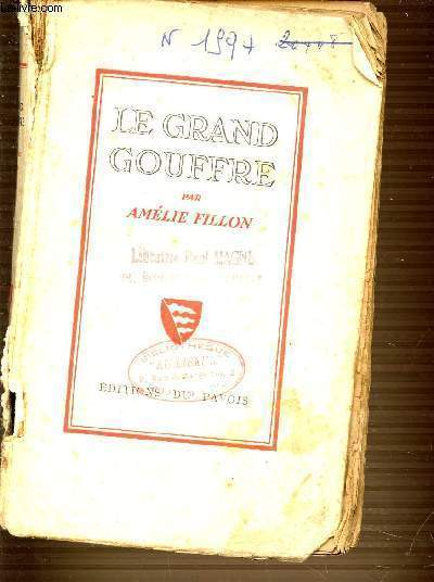 LE GRAND GOUFFRE