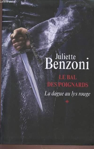 LE BAL DES POIGNARDS - LA DAGUE AU LYS ROUGE.