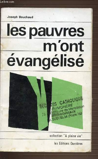 LES PAUVRES M'ONT EVANGELISE - COLLECTION A PLEINE VIE.