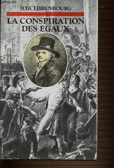 LA CONSPIRATION DES EGAUX.