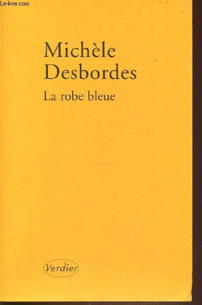 LA ROBE BLEUE.