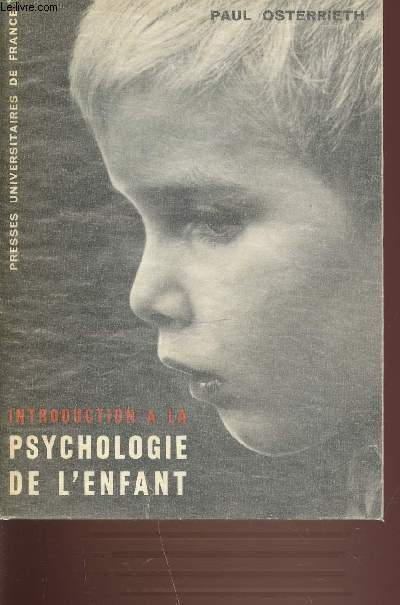 INTRODUCTION A LA PSYCHOLOGIE DE L'ENFANT.