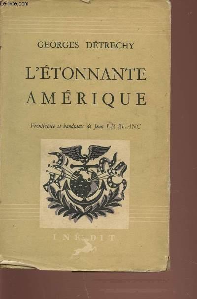 L'ETONNANTE AMERIQUE.