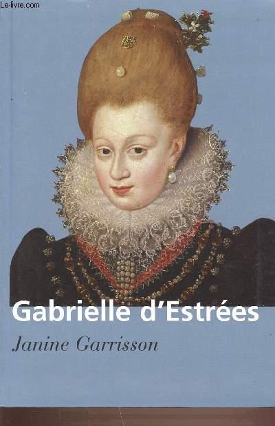 GABRIELLE D'ESTREES - AU MARCHE DU PALAIS.