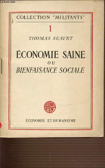 ECONOMIE SAINE OU BIENFAISANCE SOCIALE - COLLECTION MILITANTS TOME 1.