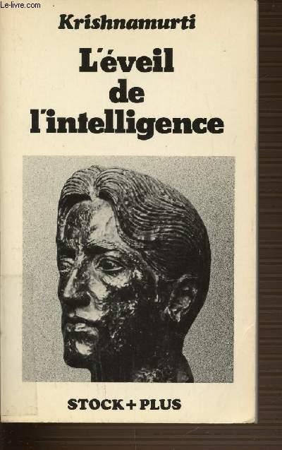 L'EVEIL DE L'INTELLIGENCE.