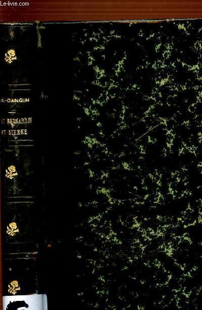 SAINT BERNARDIN DE SIENNE 1380-1444 - UN PREDICATEUR POPULAIRE DANS L'ITALIE DE LA RENAISSANCE.