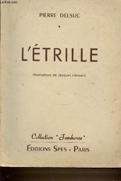 L'ETRILLE - COLLECTION JAMBOREE.