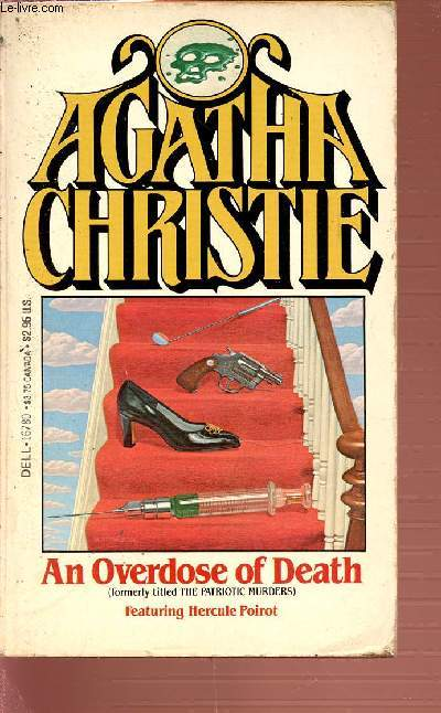 AN OVERDOSE OF DEATH - FEATURING HERCULE POIROT.