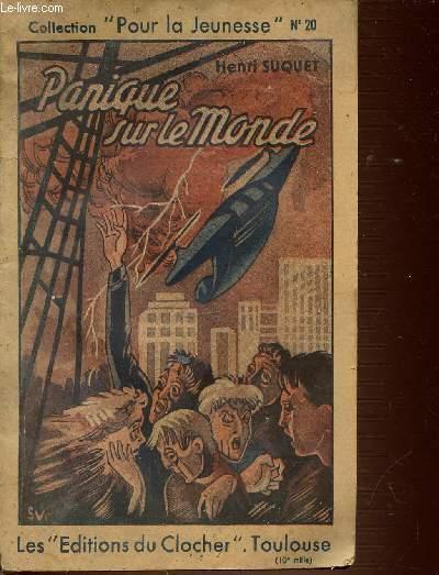 PANIQUE SUR LE MONDE N°20 - LA GUERRE DES FORCES - COLLECTION POUR LA JEUNESSE.