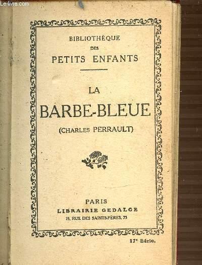LA BARBLE-BLEUE - BIBLIOTHEQUE DES PETITS ENFANTS.