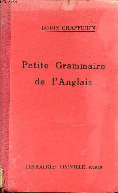 PETITE GRAMMAIRE DE L'ANGLAIS.