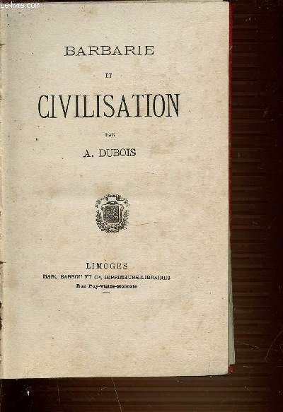 BARBARIE ET CIVILISATION - SCIENCES VOYAGES ET AVENTURES.